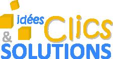 Idées, Clics et Solutions